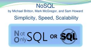 NoSQL by Michael Britton, Mark McGregor, and Sam Howard