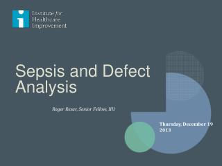 Sepsis and Defect Analysis