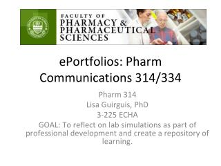 ePortfolios: Pharm Communications 314/334