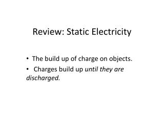 Review: Static Electricity