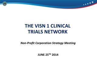 THE VISN 1 CLINICAL TRIALS NETWORK