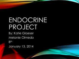 Endocrine Project