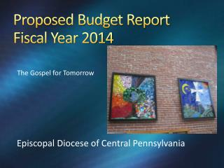Proposed Budget Report Fiscal Year 2014