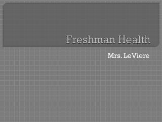 Freshman Health