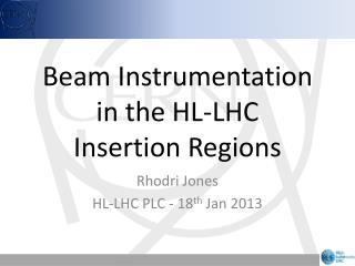 Beam Instrumentation in the HL-LHC Insertion Regions