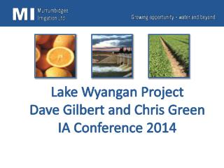 Lake Wyangan Project Dave Gilbert and Chris Green IA Conference 2014