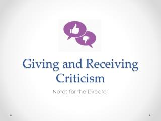 Giving and Receiving Criticism