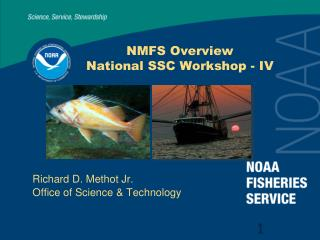 NMFS Overview National SSC Workshop - IV