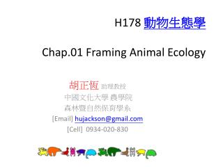 H178 ????? Chap.01 Framing Animal Ecology