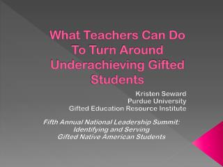 What Teachers Can Do  To Turn Around  Underachieving Gifted Students