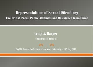 Craig A. Harper University of Lincoln