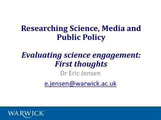 Dr  Eric Jensen e.jensen@warwick.ac.uk