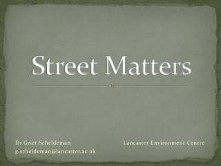 Street Matters