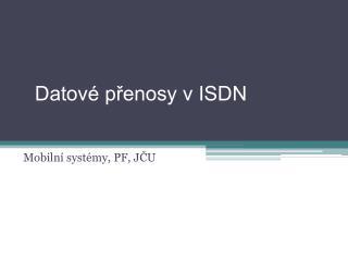 Datové přenosy v ISDN