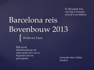 Barcelona reis Bovenbouw 2013