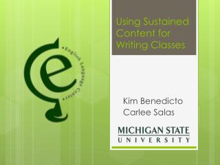 Using Sustained Content for Writing Classes