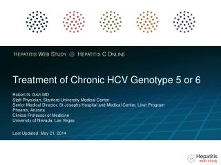 Treatment of Chronic HCV  Genotype  5 or 6
