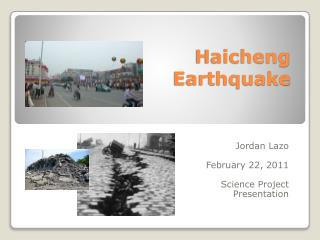 Haicheng  Earthquake
