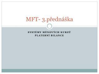 MFT- 3.přednáška