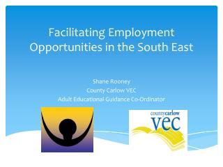 Facilitating Employment Opportunities in the South East