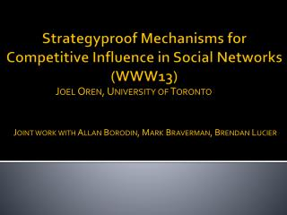 Strategyproof  Mechanisms for  Competitive Influence in Social  Networks (WWW13)
