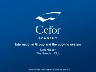 International Group and the pooling system