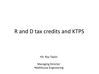 R and D tax credits and KTPS