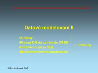 Datové modelování  II