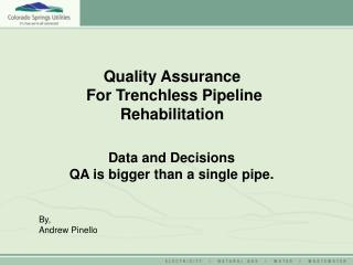 Data and Decisions QA is bigger than a single pipe.