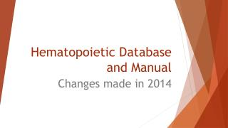 Hematopoietic Database and Manual