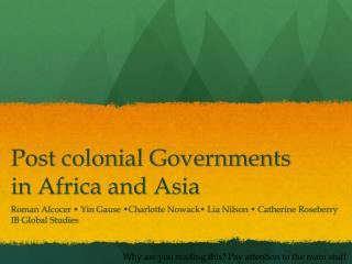 Post  colonial Governments  in  Africa  and  Asia