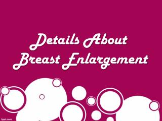 Details About  Breast Enlargement