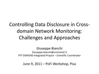 Controlling  Data  Disclosure  in  Cross-domain  Network  Monitoring : Challenges  and  Approaches