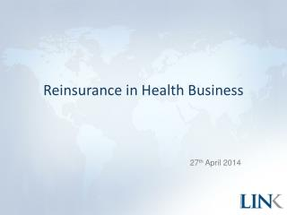 Reinsurance in Health Business