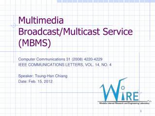 Multimedia Broadcast/Multicast Service (MBMS)