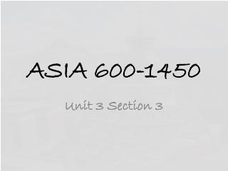 ASIA 600-1450