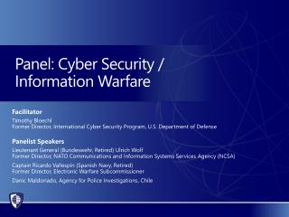 Panel: Cyber Security /  Information Warfare