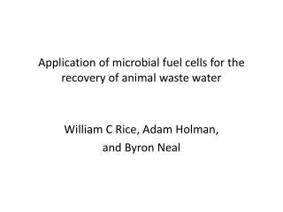 Application  of microbial fuel cells for the recovery of animal waste  water