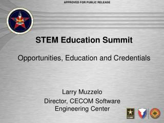 STEM Education Summit Opportunities, Education and Credentials