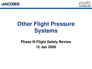 Other Flight Pressure Systems