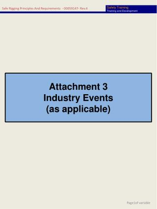Attachment 3 Industry Events (as applicable)