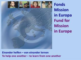 Fonds  Mission  in Europa Fund  for Mission  in Europe
