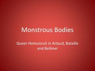 Monstrous Bodies