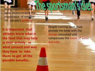 The sportsman's  diet