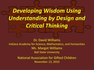 Developing Wisdom Using Understanding by Design and Critical Thinking