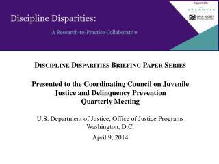 Discipline Disparities Briefing Paper Series