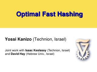 Optimal Fast Hashing