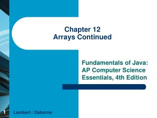 Chapter 12 Arrays Continued