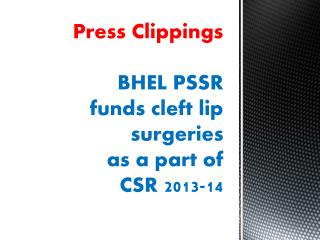 Press Clippings  BHEL PSSR  funds  cleft lip  surgeries as a part of CSR 2013-14