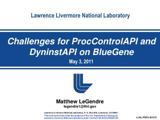 Challenges for ProcControlAPI  and  DyninstAPI  on  BlueGene May 3, 2011